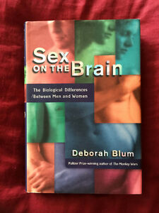 Sex On The Brain by Deborah Blum Hardcover