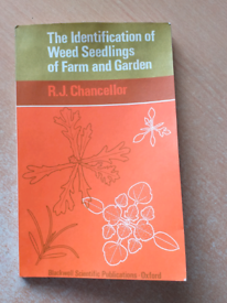 'The Identification of Weed Seedlings of Farm and Garden'