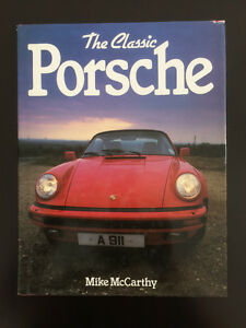 The Classic Porsche - Mike McCarthy
