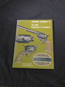 """FIREARMS ASSEMBLY 11 """"The NRA Guidebook to Handguns"""""""