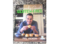 Phil Vickery - Seriously Good Gluten Free cooking