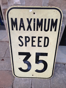 "VINTAGE HEAVY METAL ""MAXIMUM SPEED 35"" TRAFFIC SIGN"