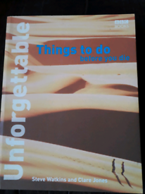 Unforgettable things to do before you die book