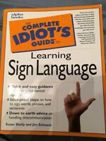 The Complete Idiot's Guide to Learning (American) Sign Language