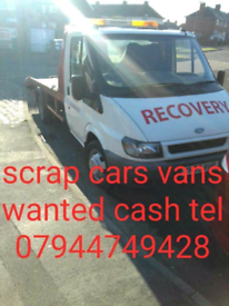 SCRAP CARS VANS BOUGHT FOR CASH TELEPHONE 07944749428