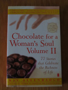 Chocolate for a Woman's Soul & Stories for the Heart