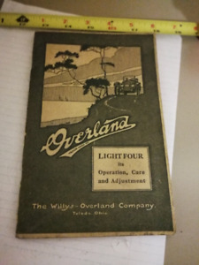 WILLYS OVERLAND LIGHT FOUR - OPERATION, CARE & ADJUSTMET MANUAL