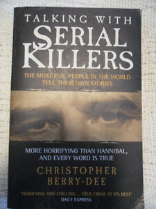 Talking With Serial Killers by Berry-Dee - true crime