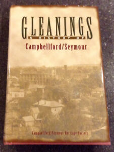 Gleanings A History of Campbellford /Seymour