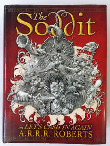The Soddit - ARRR Roberts - A LOTR Hobbit Mock Novel