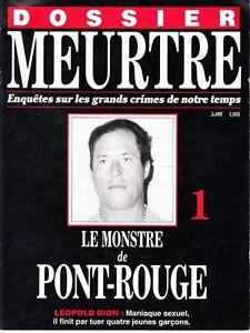 Dossier Meurtre : enquêtes sur les grands crimes de notre temps