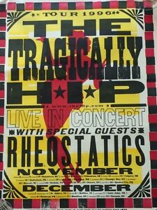 > Tragically Hip Posters Wanted-1990's & 2015  TOP $$$$ Kingston Kingston Area image 4