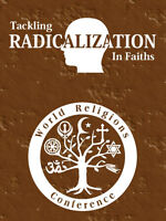 Tackling Radicalization: 35th World Religions Conference