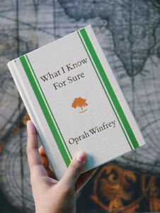 What I know for sure by OPRAH WINFREY (best selling author)