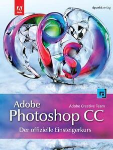 Adobe-Photoshop-CC-der-offizielle-Einsteigerkurs-2013-Taschenbuch-OVP