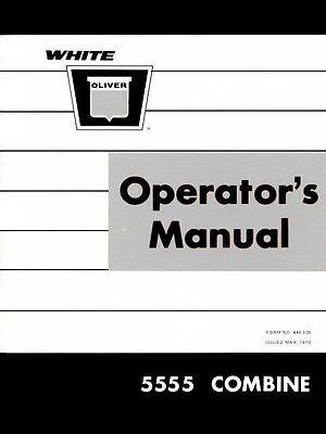 Oliver White 5555 Combine Operators Manual