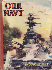 "Antique Book. ""Our Navy""  1941 Edition."