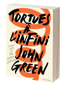 Tortues à l'infini, John Green (Gallimard)