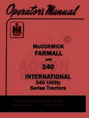 Farmall International 340 Utility Operators Manual