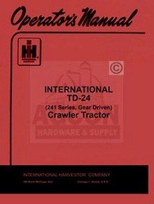 International Td-24 241 Crawler Gear Operator Manual Ih