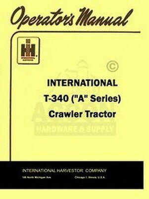 International Farmall T-340 Crawler Operators Manual Ih