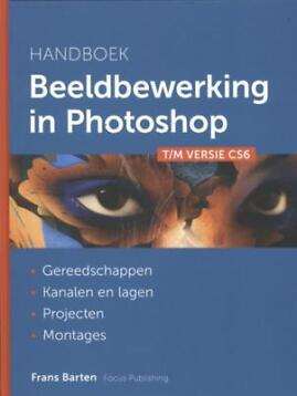 Handboek beeldbewerking in Photoshop 9789078811190
