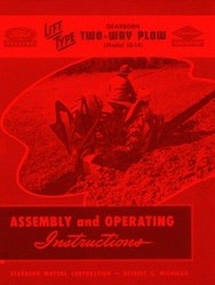 Ford 10- 151 152 153 156 157 158 159 161 214 216 3 Bottom Plow Operators Manual