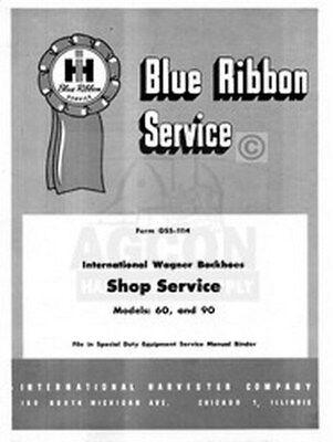 International Wagner Backhoe 60 90 Shop Service Manual