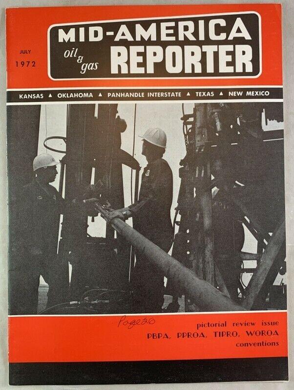 1972 Mid America Oil & Gas Reporter Kansas Oklahoma Texas New Mexico Magazine