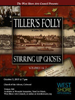 Tiller's Folly in Concert