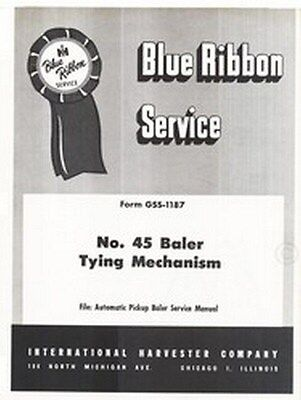 International 45 Baler Tying Mechanism Service Manual