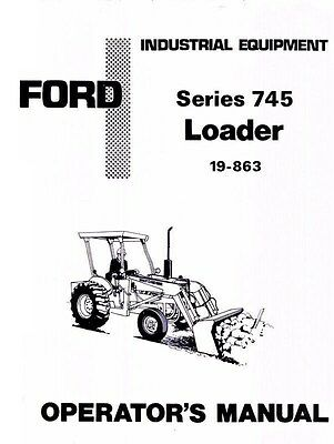 Ford Series 745 Loader Tractor Owner Operators Manual