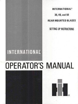 International 30 40 50 Rear Mnt Blade Operators Manual