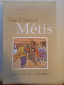 The western Metis edited by Patrick C Douaud
