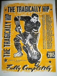 > Tragically Hip Posters Wanted-1990's & 2015  TOP $$$$ Kingston Kingston Area image 2