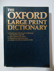 The Oxford Large Print Dictionary (74,000 definitions)