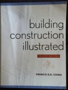 Building Construction Illustrated - Forth Edition - Ching