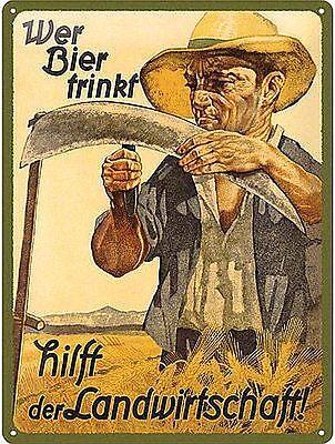 WER BIER TRINKT HILFT DER LANDWIRTSCHAFT, Blechschild mit PRÄGUNG, 20 x 30 cm