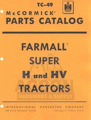 Farmall Super H Hv Tractor Parts Catalog Manual