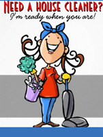 HOUSE CLEANING  $ 55.00