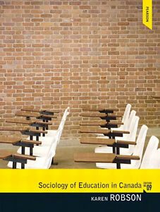 Sociology of Education in Canada by Karen Robson