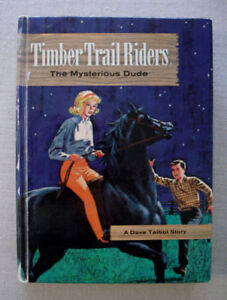 "Vintage Book: ""Timber Trail Riders-The Mysterious Dude"""