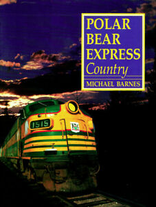 Polar Bear Express country (Paperback) by Michael BARNES