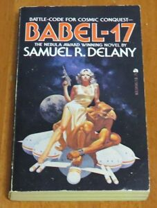 Babel-17 by Samuel R. Delaney 1978 Edition Ace Books