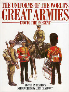 UNIFORMS of the World's GREAT ARMIES: 1700 to Present  Hcvr + DJ