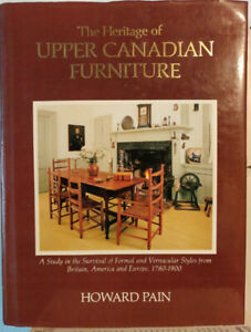 The Heritage of Upper Canadian Furniture.