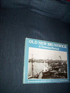 Old New Brunswick A Victorian Portrait Richard Vroom HC