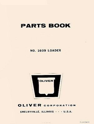 Oliver No. 1609 Loader Parts Manual