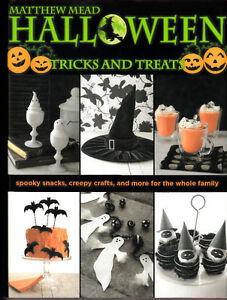 Halloween: Tricks and Treats by Matthew Mead Spooky snacks, cr