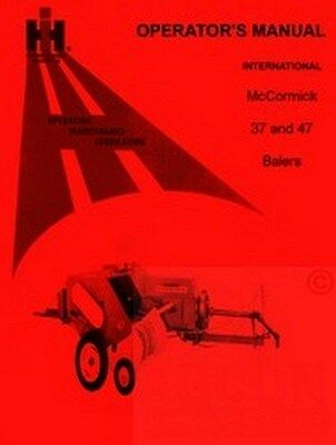 International Mccormick 37 47 Balers Operators Manual